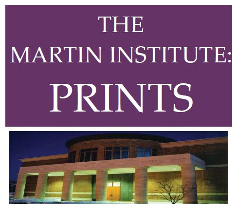 The Martin Institute: Prints
